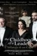 The Childhood of a Leader - L'infanzia di un capo